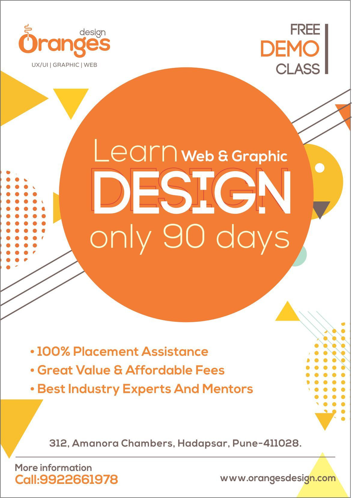 Learn Web Graphic Design Only 90 Days Free Demo Class 100 Placement Assistance Great Value Affordab Graphic Design Course Web Design Course Orange Design