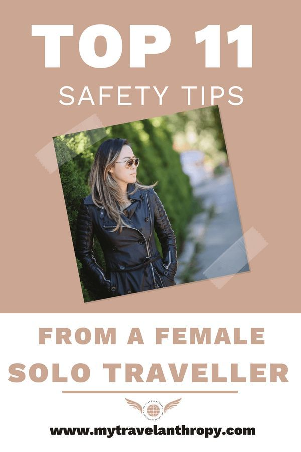 TOP 11 SAFETY TIPS FROM A FEMALE SOLO TRAVELLER is part of Safety Tips For Solo Female Travelers From The Experts - Planning to travel solo and need some safety tips  Whether you're a female solo traveller or not, make sure to take these top safety travel precautions!