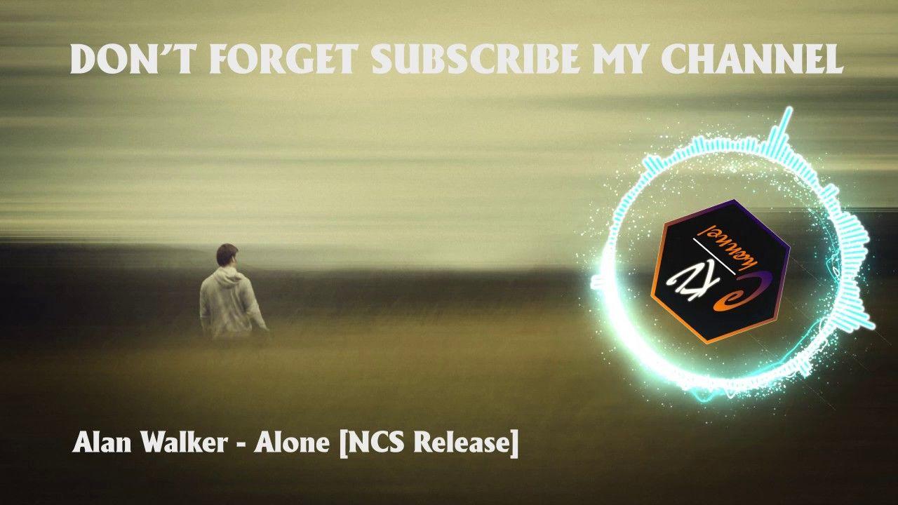 Alan Walker - Alone [NCS Release] - Best Electro House 2017 - EDM music ...