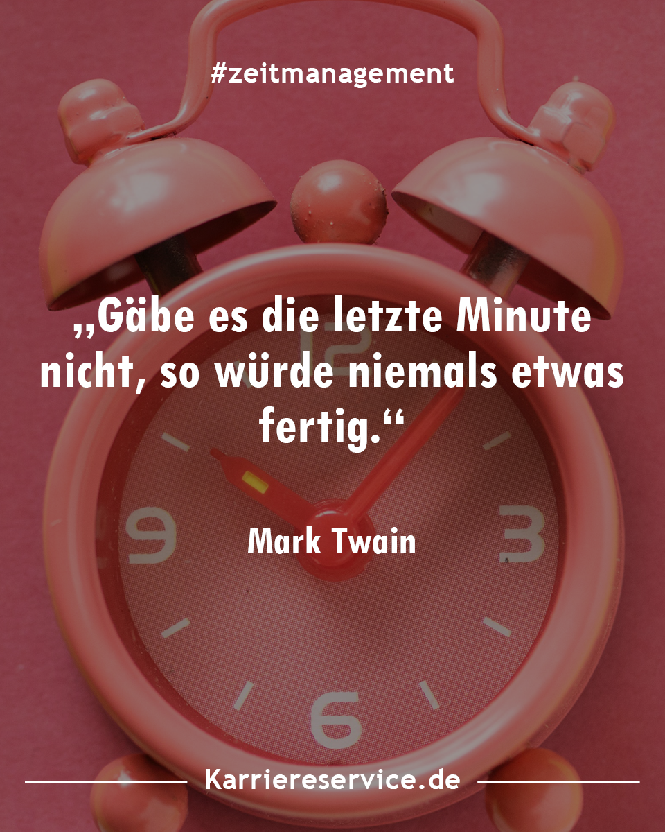 Zeitmanagement Zitate Spruche Und Inspirationen Zeitmanagement Zitate Spruche