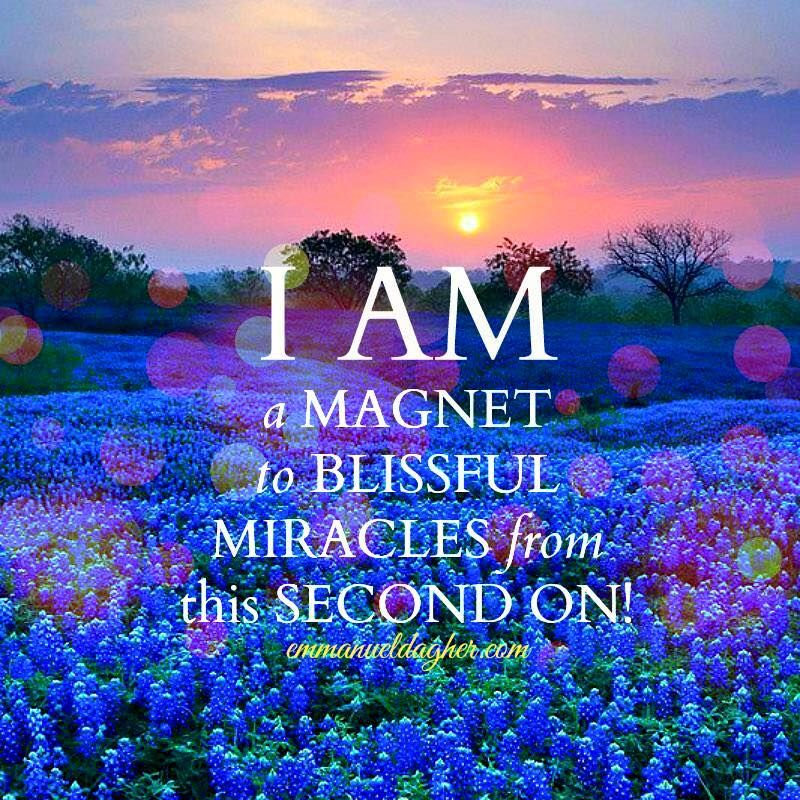I AM a to blissful miracles!