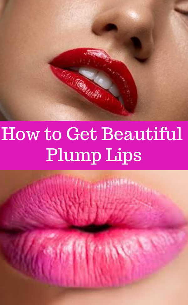 Perfect Lips How to Get Beautiful Plump Lips Perfect