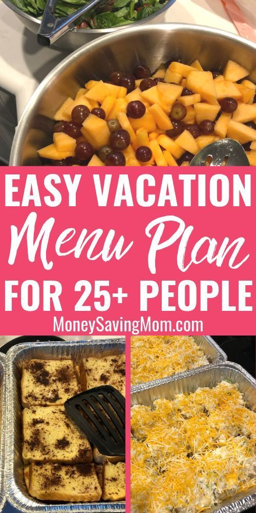 Cheap Meals for Large Groups | Our Vacation Menu Plan for 25 People | Money S…