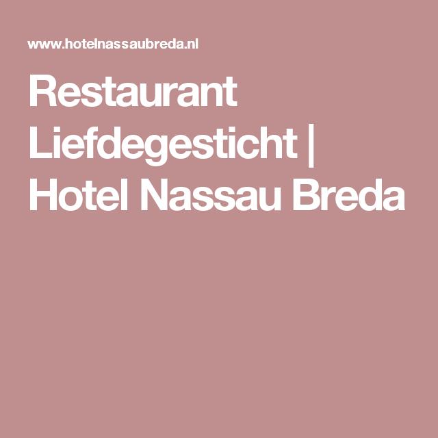 Restaurant Liefdegesticht | Hotel Nassau Breda