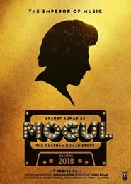 Watch Mogul: The Gulshan Kumar Story Full-Movie Streaming
