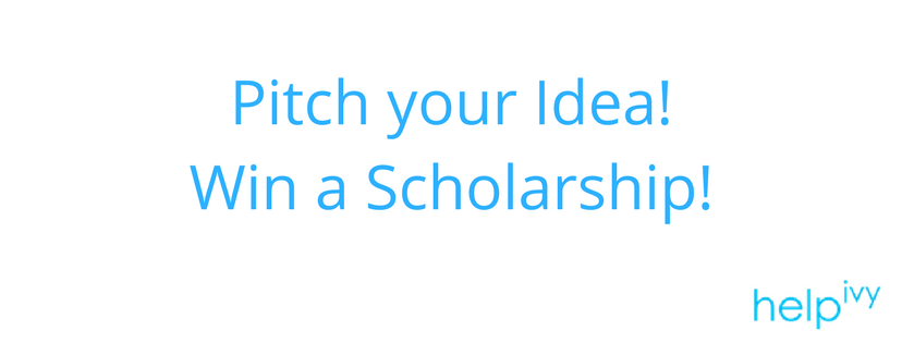 The Pitch Your Idea Scholarship Is A New Grant Sponsored By The