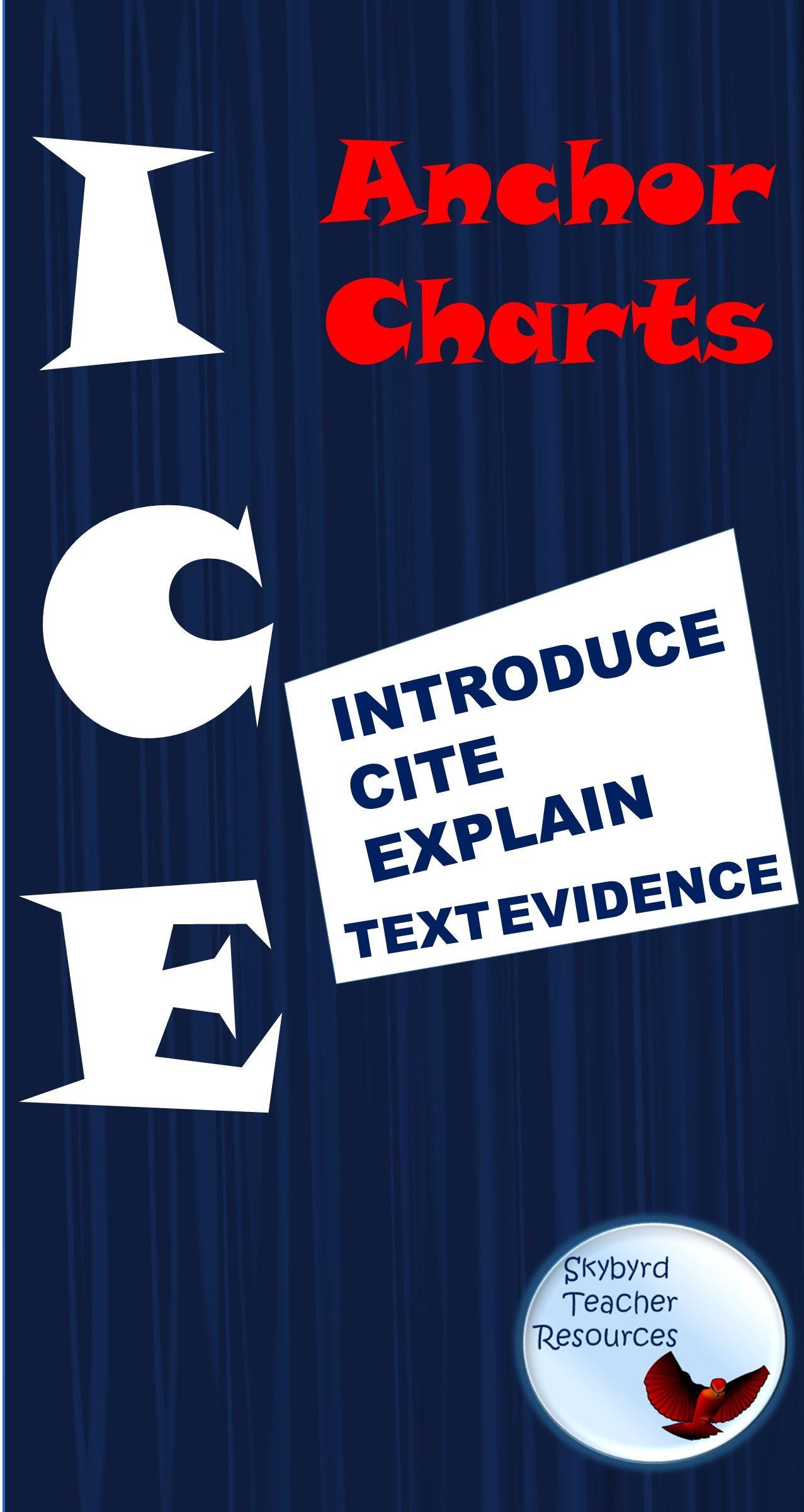 Ice Introduce Cite Explain Textual Evidence Anchor Charts