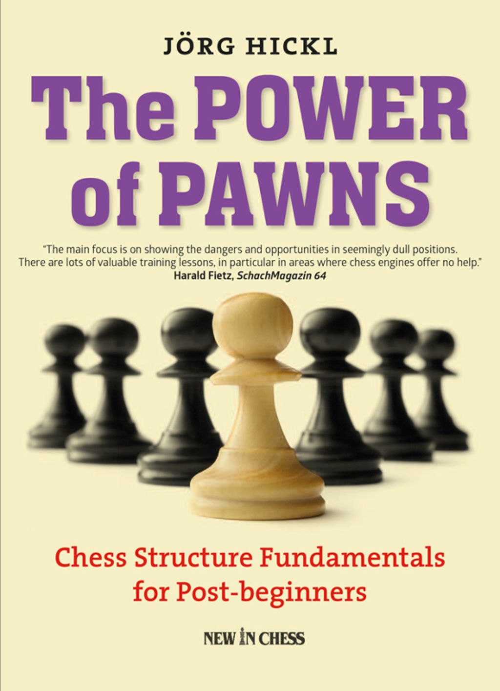 The Power of Pawns Chess Structure Fundamentals for Post