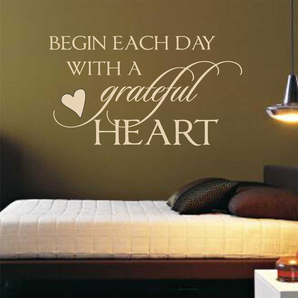 Quote Wall Decal  Begin each Day with a Grateful Heart Wall Decal  Wall Quote   Inspirational Quote  Sayings Decals