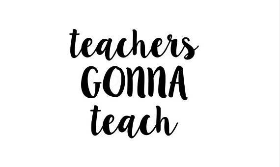 Download Teachers gonna teach svg, hashtag teacherlife svg, teacher ...