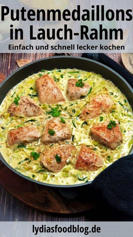 Puten Medaillons in Lauch-Rahm-Soße ist ein weiteres tolles Gericht aus der Kategorie: schnell und einfach! Dieses Gericht benötigt nur wenige Zutaten und wenig Zeit für die Zubereitung. Auch für Gäste ist dieses Rezept sehr gut geeignet und mit Beilagen wie Kartoffeln, Nudeln oder Reis zu servieren. Geflügel ist beliebt bei Groß und Klein und bei der Zubereitung kann nichts schiefgehen. #geflügel #pute #pfannengericht #lydiasfoodblog #einfach #schnell #kochen #wenigzutaten #rezepte