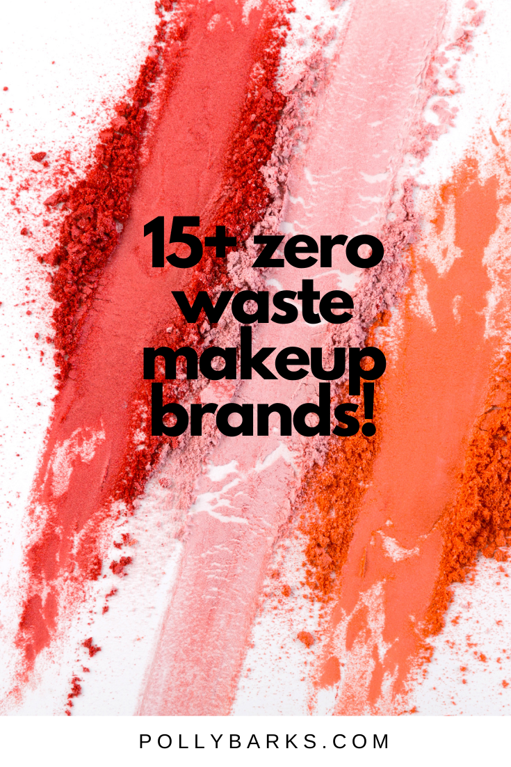 zero waste makeup brands in 2020 Zero waste holiday