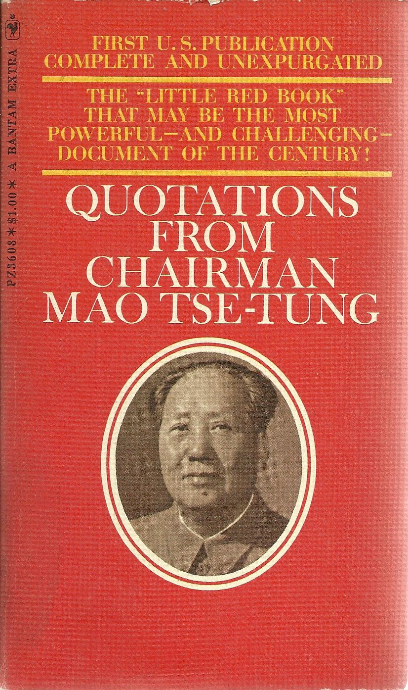Quotations From Chairman Mao Tse Tung Mao Zedong