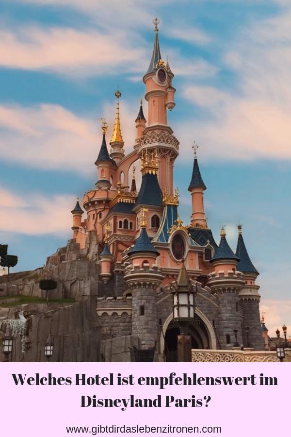 Welches Hotel Ist Im Disneyland Paris Empfehlenswert Mamablog