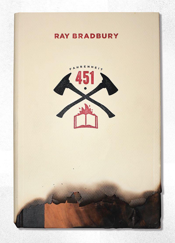 David Smith S Cover For Fahrenheit 451 Fahrenheit 451 Ray Bradbury Book Cover