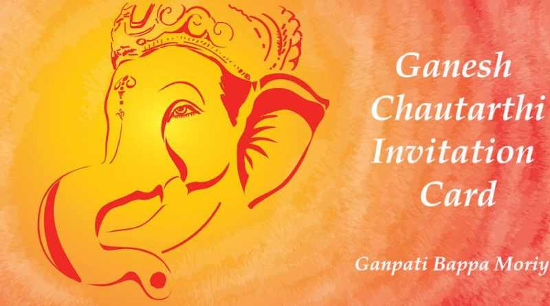 Happy Ganesh Chaturthi Invitation Card Images Ganpati Invitation