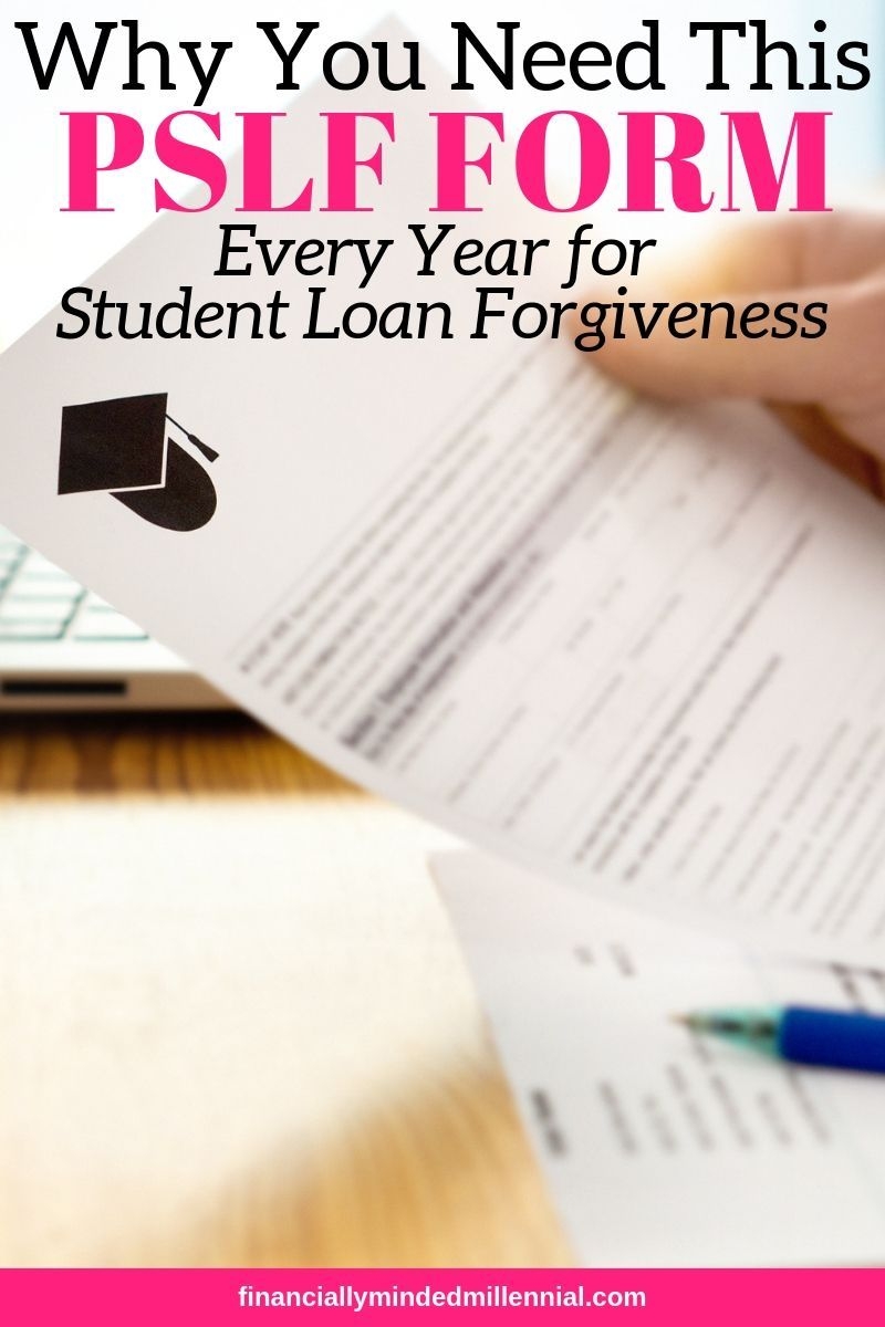 Reasons You Must Turn In Your Certification Form For Pslf Student Loan Forgiveness Student Loan Repayment Plan Student Loan Repayment