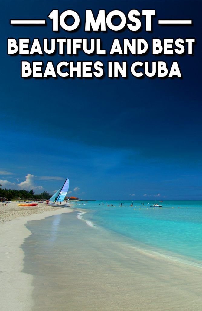 10 most beautiful and best beaches in cuba cuba travel cuba and 10 most beautiful and best beaches in cuba sciox Image collections