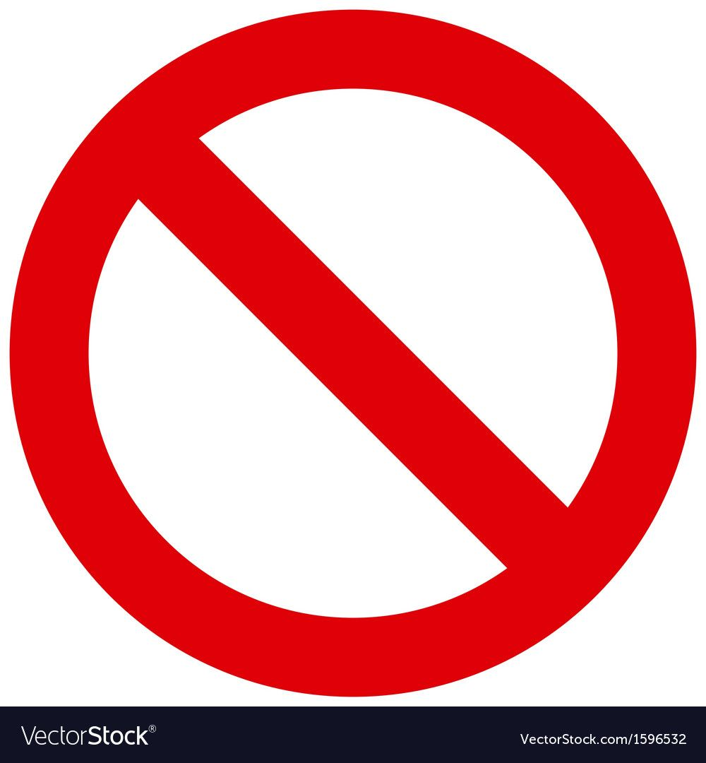 Prohibited Sign Royalty Free Vector Image Vectorstock Signs Vector Free Prohibition