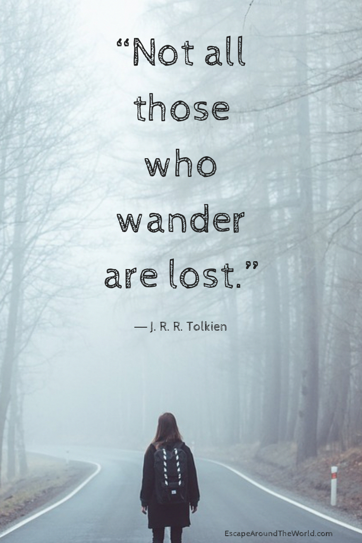 101 Travel Quotes To Inspire Your Wanderlust - Escape Around The World
