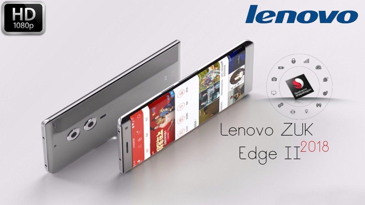 Lenovo ZUK Edge II 2018 -With 6GB RAM, 24MP rear camera