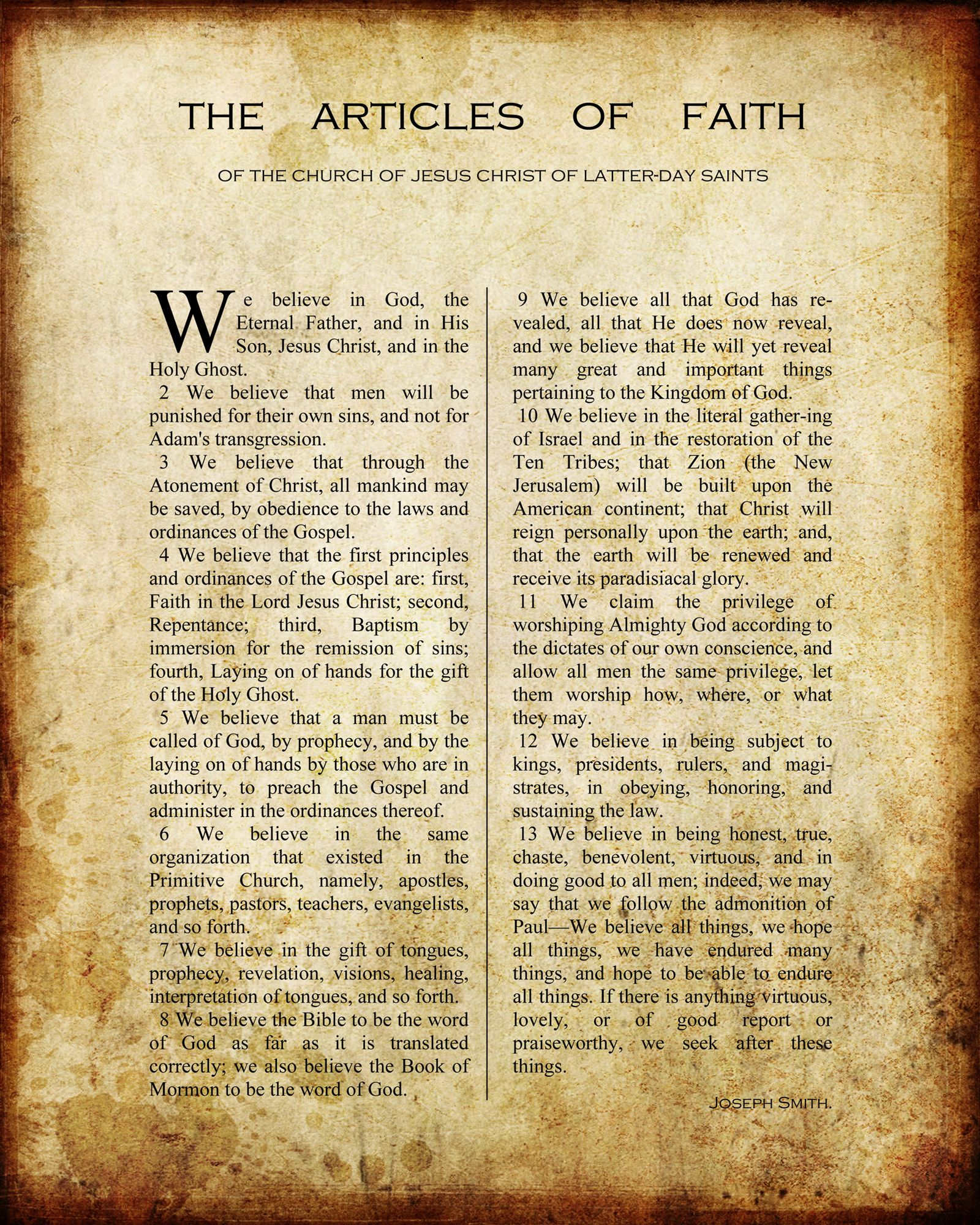 The Articles of Faith address all the critical parts of the restored ...