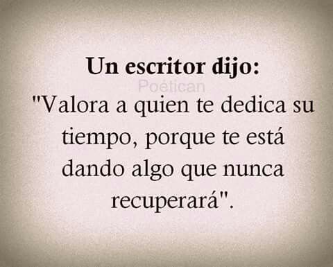 Dedicar Tiempo Frases Pinterest Quotes To Live By Quotes Y