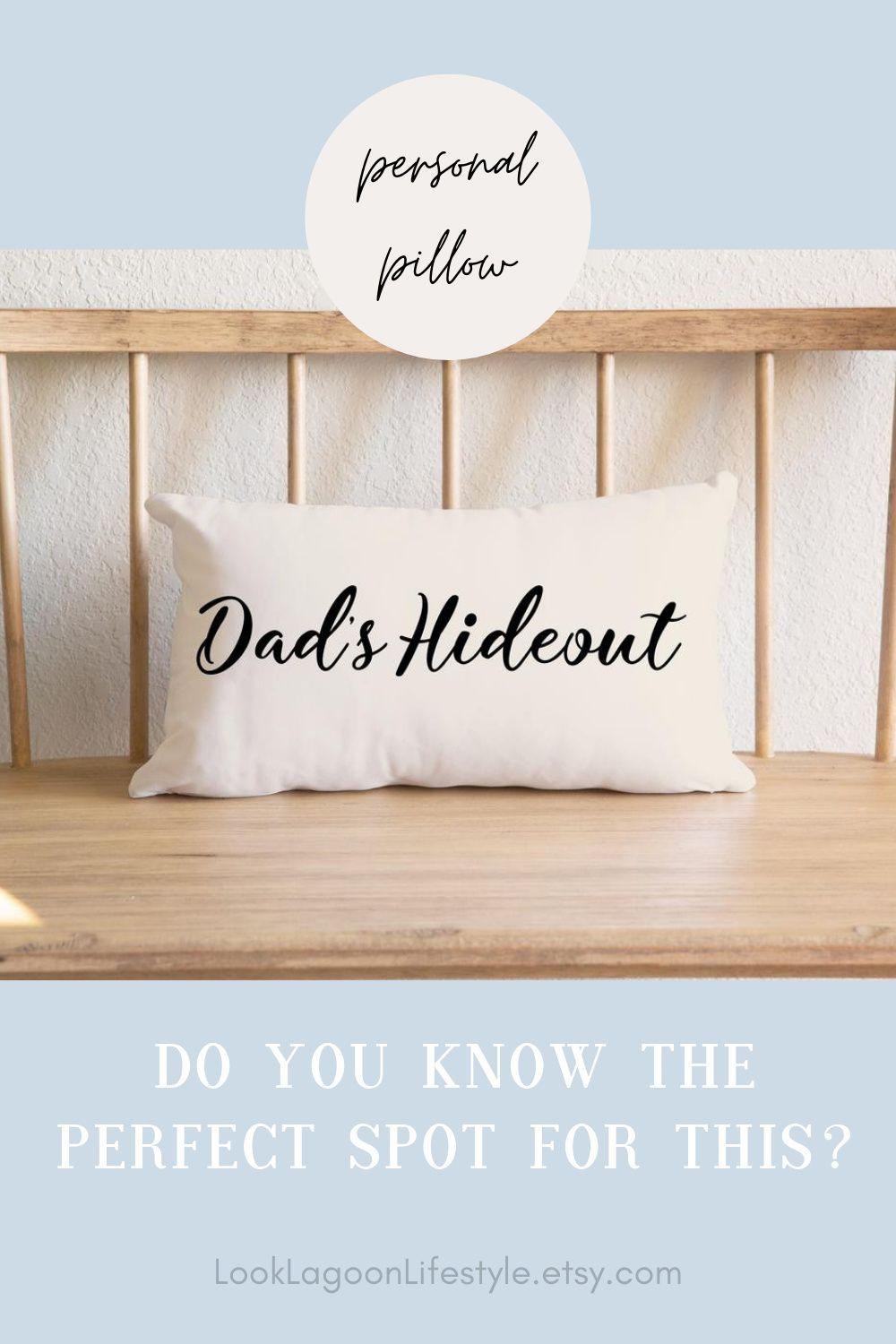 A Pillow For Dad's Favorite Chair