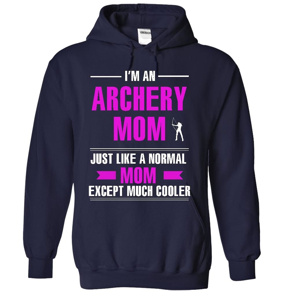 #archery mom is cooler, Order HERE ==> https://www.sunfrog.com/LifeStyle/archery-mom-is-cooler-4185-NavyBlue-28034110-Hoodie.html?8273, Please tag & share with your friends who would love it , #birthdaygifts #xmasgifts #renegadelife