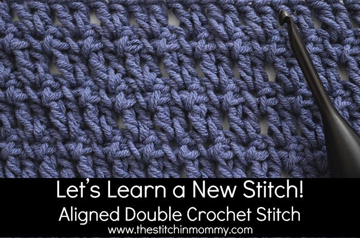 Aligned Double Crochet Stitch Tutorial | Crochet stitches, Double ...