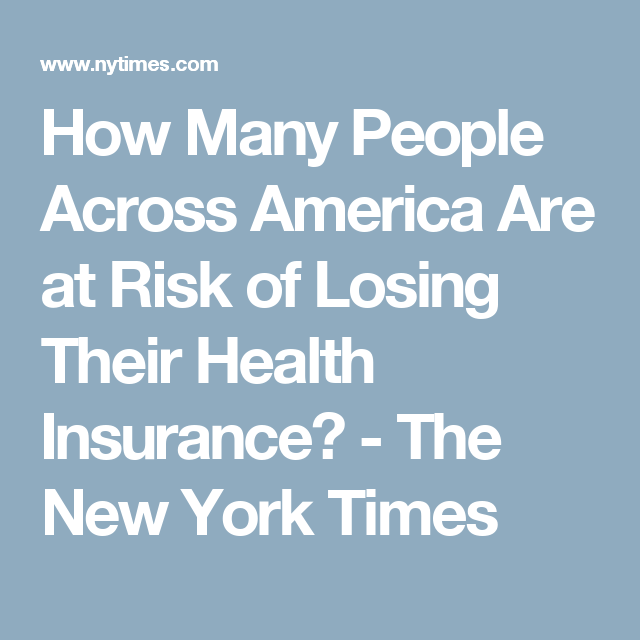 How Many People Across America Are At Risk Of Losing Their Health