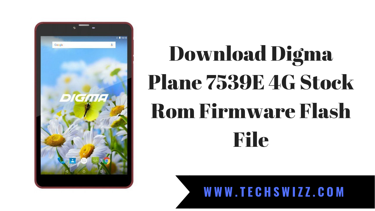 Download Digma Plane 7539E 4G Stock Rom Firmware Flash File