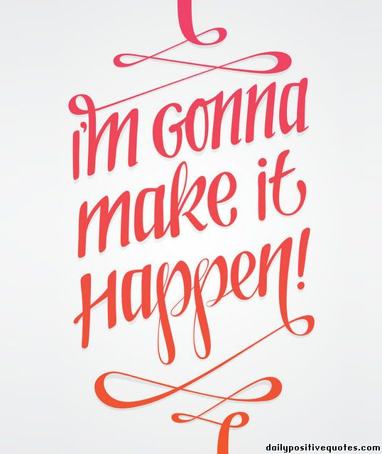 """""""Make it happen"""", next typo to put on my wall."""