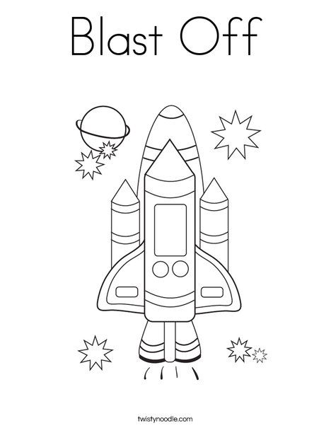 Blast Off Coloring Page Twisty Noodle Space Theme Preschool