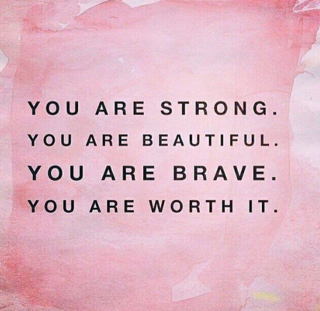 Tattoo Quotes Positive Thinking: You Are Strong, Beautiful, Brave And Worth It!