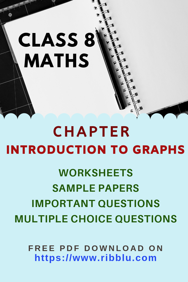 Cbse Class 8 Maths Introduction To Graphs Worksheets Sample Papers And Important Questions Math Worksheet Learning Worksheets Math Practice Worksheets [ 1102 x 735 Pixel ]