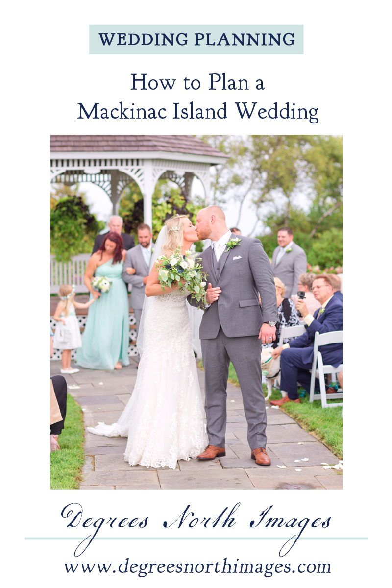 How To Plan A Mackinac Island Destination Wedding In 2020 Mackinac Island Wedding Michigan Wedding Venues Destination Wedding