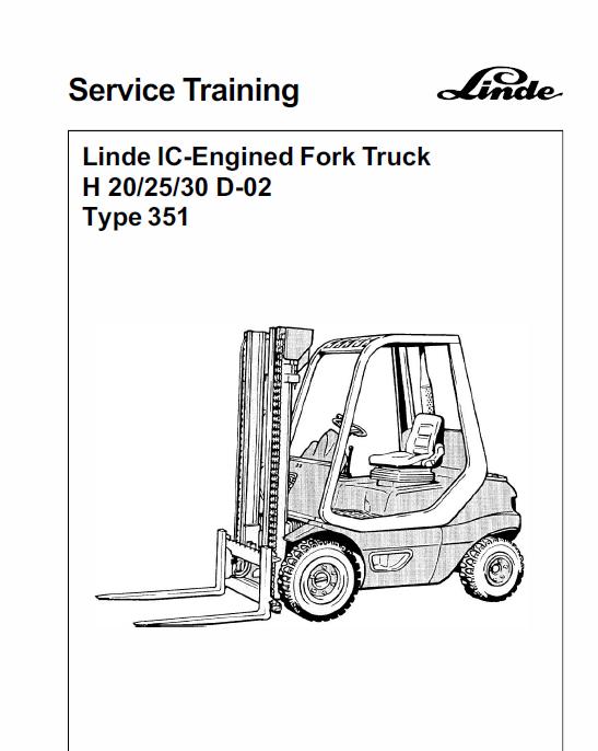 Linde Type 351 Lpg Forklift Truck H20 H25 H30 H35 Service Training Manual Forklift Trucks Truck Covers