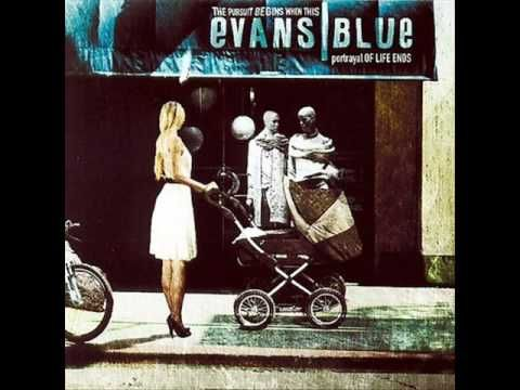 Caught a Lite Sneeze - Evans Blue (The Pursuit Begins When This Portrayal of Life Ends) - YouTube