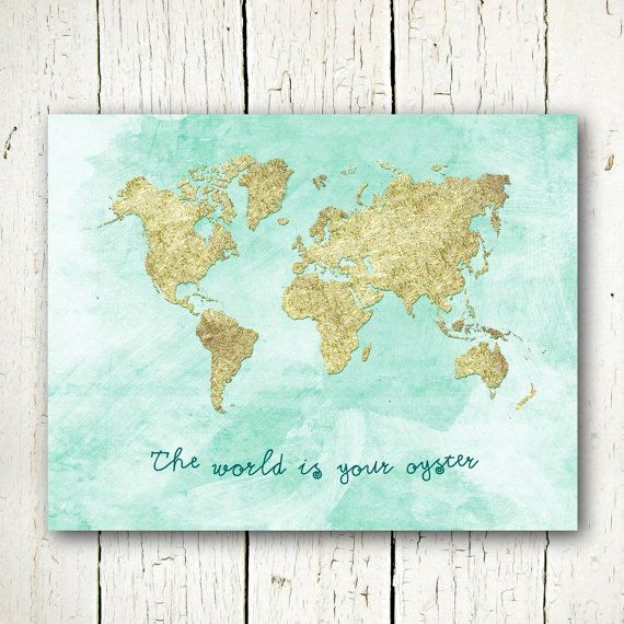 The world is your oyster printable world map decor with faux gold gold world map download the world is your oyster printable travel quote gold and mint blue wall art large world map poster gumiabroncs Gallery
