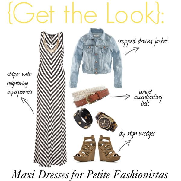 Get the Look: Maxi Dresses for Petite Fashionistas, created by lapetitefashionistablog on Polyvore