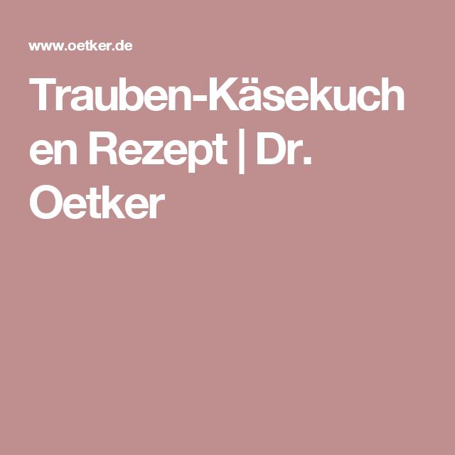 Trauben-Käsekuchen Rezept | Dr. Oetker