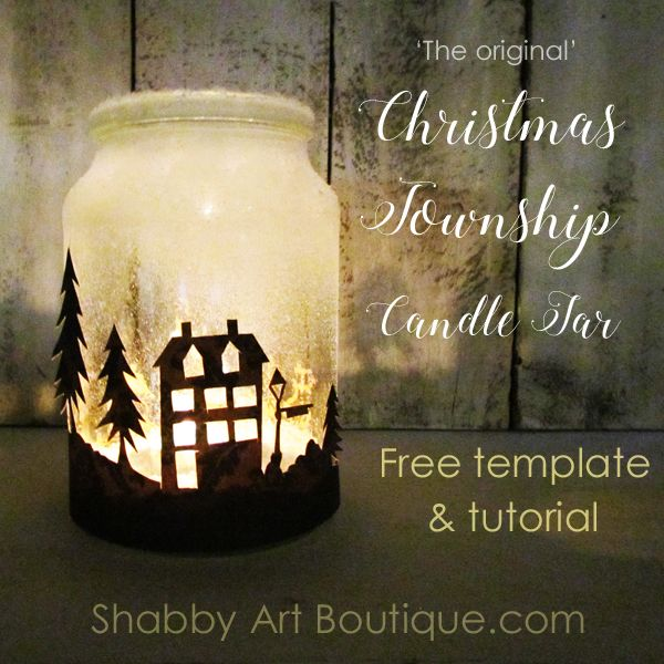 Illuminate Your Christmas Decorating With This Easy To Make Township Candle Jar Christmas Jars Christmas Mason Jars Diy Christmas Decorations Easy