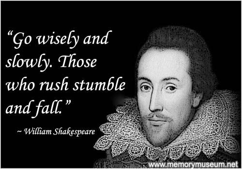 quote essay shakespeare Shakespeare in love is a fairly accurate representation of the life of william shakespeare at the time he was writing romeo and juliet the young writer at the beginning of the film, is experiencing writer's block.