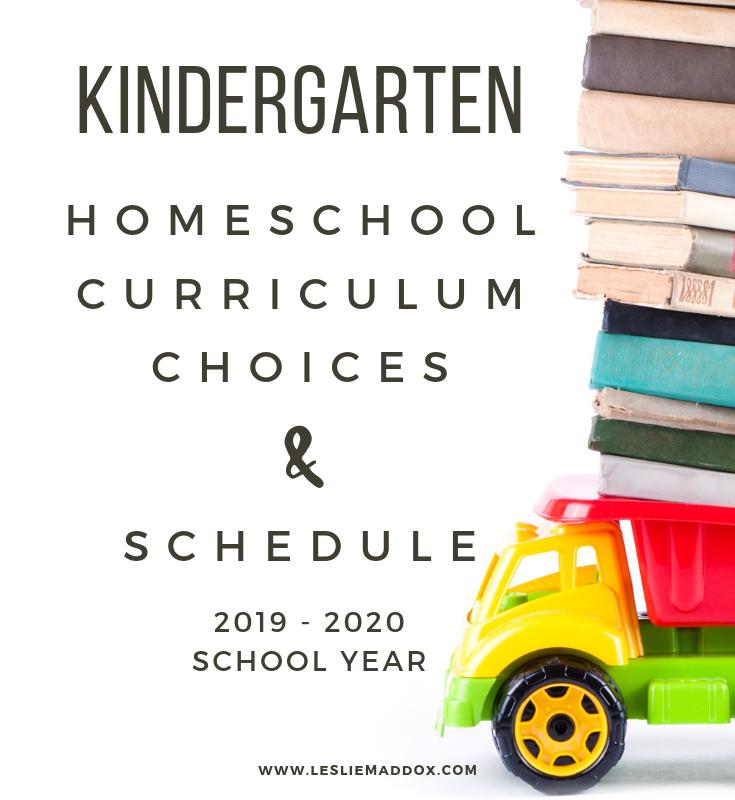 Kindergarten Homeschool Curriculum Choices & Schedule