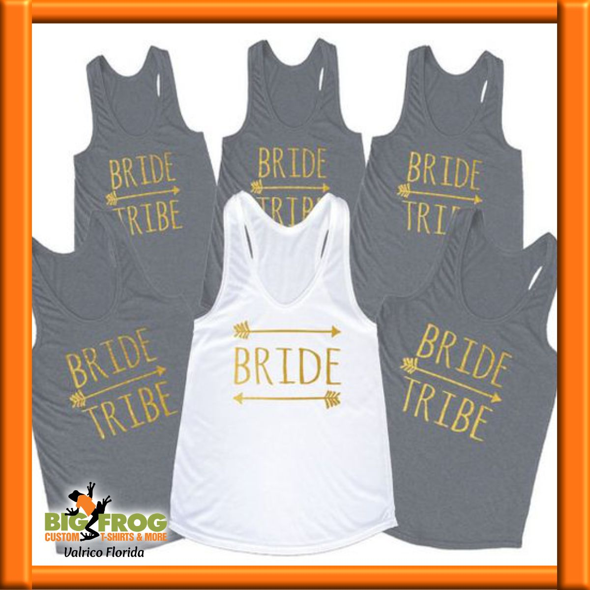 282c8026e Bride Tribe custom tanks. Get your custom graphic tees at Big Frog in  Valrico. Contact us at DesignersValrico@BigFrog.com
