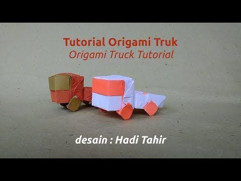 Tutorial Cara Membuat Origami Truk How To Make Truck