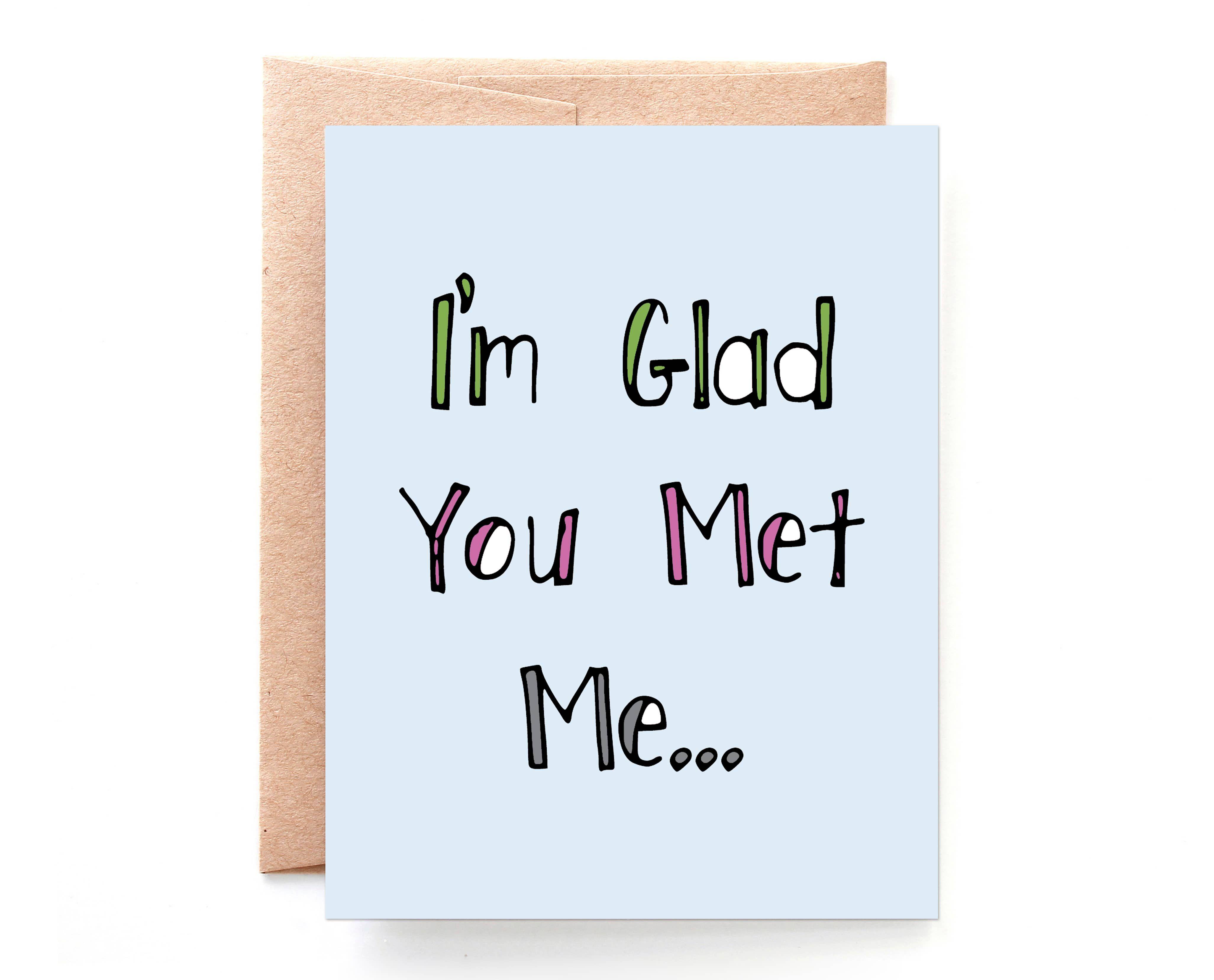 Wholesale Glad You Met Me Anniversary Card In 2021 Funny Anniversary Cards Anniversary Funny Love Cards