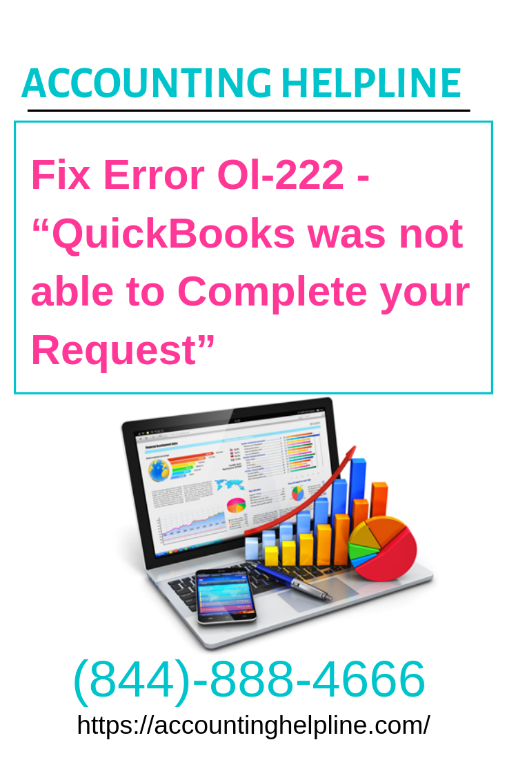 """Fix Error Ol-222 -""""QuickBooks was not able to Complete your"""
