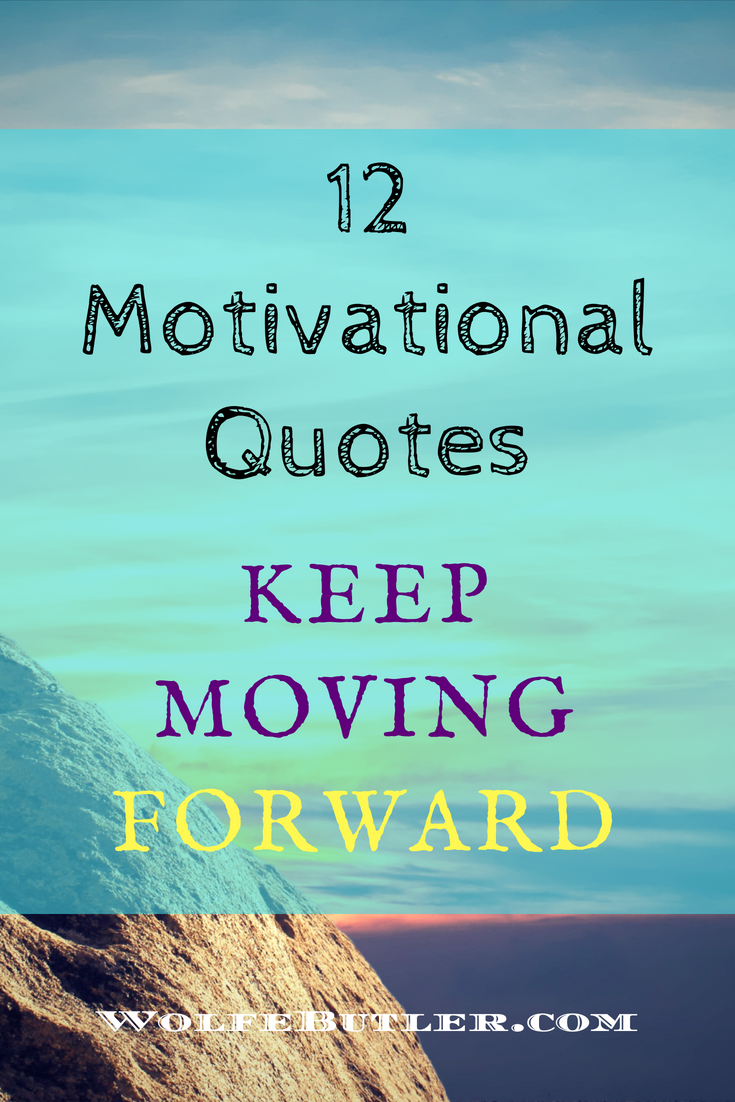 12 Awesome Motivational Quotes You Should Know Achieve Your Goals